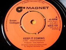 "SUSAN CADOGAN - KEEP IT COMING  7"" VINYL"