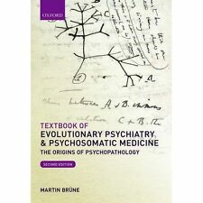 Textbook of Evolutionary Psychiatry and Psychosomatic Medicine: The Origins of Psychopathology by Martin Brune (Paperback, 2015)