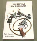 "SIGNED "".380 ENFIELD NO. 2 REVOLVER"" BRITISH WW2 RSAF PISTOL GUN REFERENCE BOOK"