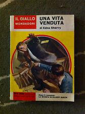 IL GIALLO MONDADORI-UNA VITA VENDUTA DI EDNA SHERRY-1963