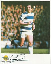 Autographed Editions 10 x 8 inch photo personally signed by Gerry Francis QPR.