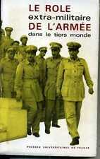 LE ROLE EXTRA-MILITAIRE DE L'ARMEE DANS LE TIERS MONDE. UNIVERSITE DIJON 1966