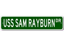 USS SAM RAYBURN SSBN 635 Street Sign - Navy