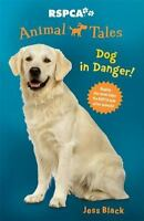 Dog in Danger! Black, Jess VeryGood