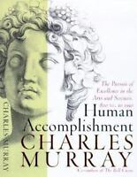Human Accomplishment: The Pursuit of Excellence in the Arts and Sciences, 800 B