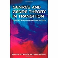 Genres and Genre Theory in Transition: Specialized Discourses Across Media and
