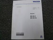 Wacker Bs60 4 Bs60 4s Vibratory Rammer Tamper Compactor Owner Operator Manual