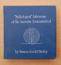 Mythological Astronomy Ancients Demonstrated Samson Mackey Wizard 1973 Secret