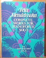 FELIX MENDELSSOHN-COMPLETE WORKS FOR PIANOFORTE SOLO VOL. II