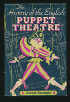 History of Puppet Theatre George Speaight First U. S. Edition + Dust Jacket