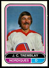 1975 76 OPC O PEE CHEE WHA 130 J.C. TREMBLAY NM QUEBEC NORDIQUES HOCKEY CARD