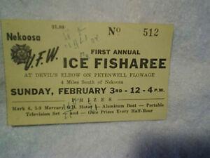 1950's V.F.W. ICE FISHEAREE RAFFLE TICKET,Nekoosa Wi.devils elbow,ice fishing