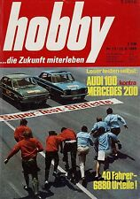 hobby 13/69 1969 Mercedes 200 /8 Audi 100 LS Valmobil Drolette Raumgleiter HiFi