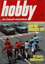hobby 13/69 1969 Mercedes 200 /8 Audi 100 LS Valmobil Drolette Raumgleiter HiFi