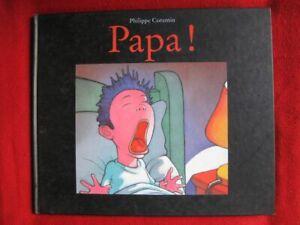 Papa !   (Cartonné)  Philippe Corentin   Ecole des Loisirs
