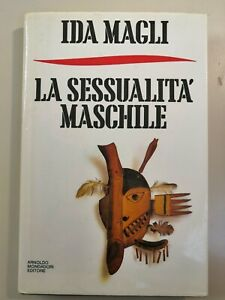 Ida MAGLI - La sessualità maschile (prima edizione, 1989)