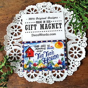 The Sky is Always Blue over  YIAYIA 's House * Gift Magnet * YIA YIA Greek New