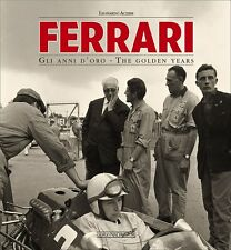 Ferrari - The golden years (1947-1988 Enzo 125 250 GTO 246 Dino 365) Buch book