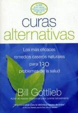 Curas Alternativas: Los mas eficaces remedios caseros naturales para 130 proble
