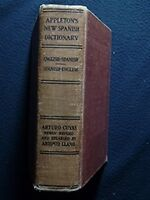 Appleton's New English-Spanish and Spanish-English Dictionary [Hardcover] [Jan..
