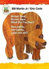 Brown Bear, Brown Bear, What Do You See? / Oso Pardo, Oso Pardo, ¿qué Ves.