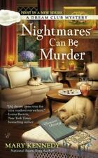 Nightmares Can Be Murder by Mary Kennedy (2014, Paperback)