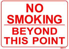 "No Smoking Beyond This Point 10""x14"" Sign - SM-7"