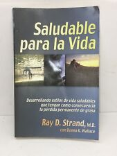 Saludable Para La Vida (Spanish Edition) by Ray Strand Libros en Español -Usado-