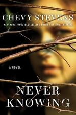 Never Knowing Stevens, Chevy Hardcover