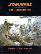 Star Wars Roleplaying Game Ser. Accessories: Arms and Equipment Guide by Jeff Gr