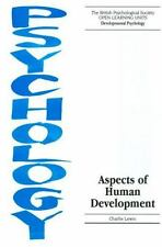 Open Learning Units: Aspects of Human Development : The British Psychological...