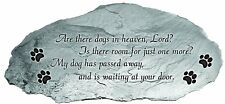Memorial Stone Are There Dogs In Heaven Lord Room For Just One More Awaiting New