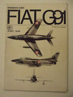 "MONOGRAFIE AEREE INTERGEST ""FIAT G 91"" By pozzi e Valente 1975"