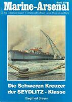 Zeitschrift Marine-Arsenal Band 22, Die Schweren Kreuzer der Seydlitz-Klasse