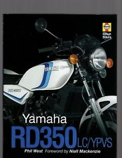 Yamaha RD350LC/YPVS by Phil West, Foreword by Niall Mackenzie