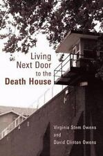 Living Next Door to the Death House (Paperback or Softback)