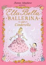 NEW - Ella Bella Ballerina and Cinderella (Ella Bella Ballerina Series)