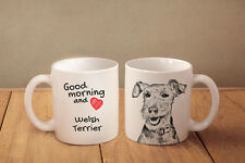 "Welsh Terrier - ein Becher ""Good Morning and love"" Subli Dog, CH"