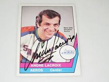 ANDRE LACROIX AUTOGRAPHED 1977-1978 OPC O-PEE-CHEE WHA CARD