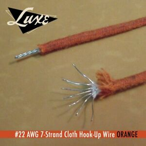 LUXE#22 AWG Cloth 7-Strand Copper Hook-Up Wire Orange best Vintage Quality!