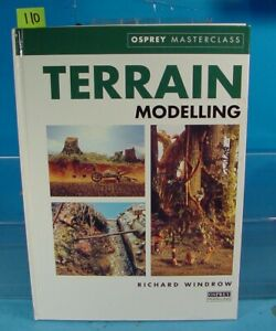 TERRAIN MODELLING OSPREY MASTERCLASS BY RICHARD WINDROW OSPREY PUBLISHING
