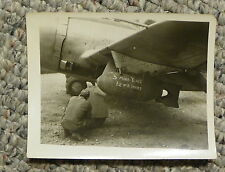 """WW2 Orig Photo Fighter Plane with Bomb painted """"3 More Years 1st of a Series """""""