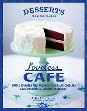 Desserts from the Famous Loveless Cafe : Simple Southern Pies, Puddings,...