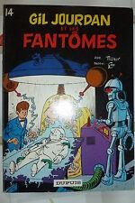 BD gil jourdan n°14 et les fantomes réédition brochée 1981 TBE m tillieux