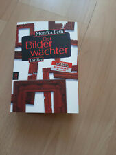 Der Bilderwächter von Monika Feth (Taschenbuch)