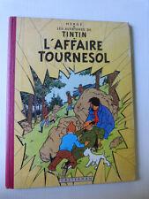 TINTIN : L'affaire Tournesol - Hergé -  B21 de 1957