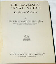Layman's Legal Guide to Essential Laws 1932 1st Ed Francis W Marshall 316 pp