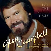 Glen Campbell - For The Good Times [CD]