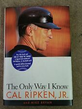 """CAL RIPKEN, JR. """"The Only Way I Know"""" Book 1997"""