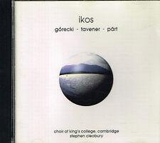 CD album: Ikos: Gorecki. Tavener. Pärt. Stephen Cleobury. EMI . I
